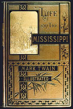 First edition LIFE ON THE MISSISSIPPI